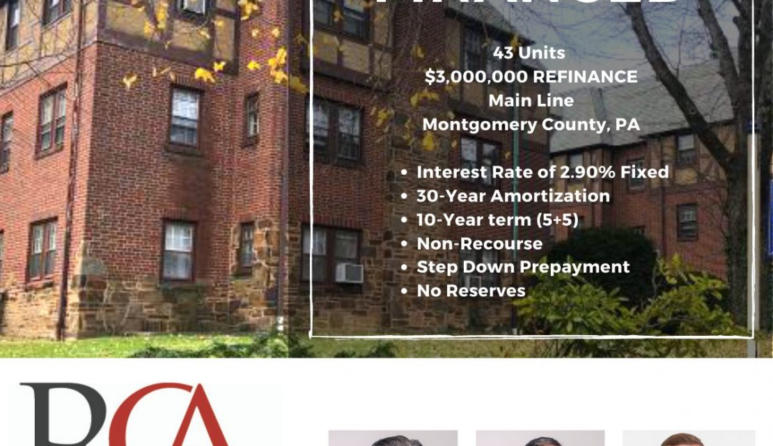 JUST FINANCED!  Refinance for 43 Unit Apartment Building in Montgomery County, PA